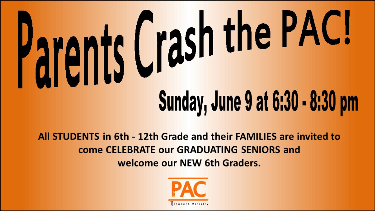 Parents Crash The PAC!